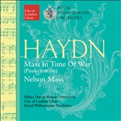 Haydn: Mass in the Time of War (Paukenmesse); Nelson Mass / Rachel Nicholls, Grace Davidson, Anna Harvey, Mark Wilde, Ashley Riches. Royal PO, Hilary Davan Wetton
