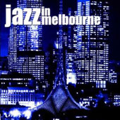 Various Artists: Jazz in Melbourne, Vol. 1
