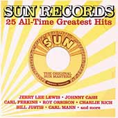 Various Artists: Sun Records: 25 All-Time Greatest Hits