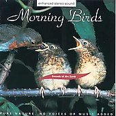 Sounds Of The Earth: Sounds of the Earth: Morning Birds