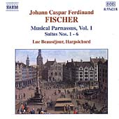 Fischer: Musical Parnassus Vol 1 - Suites 1-6 / Beauséjour