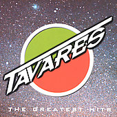 Tavares: The Greatest Hits