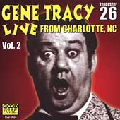 Gene Tracy: Live from Charlotte, NC, Vol. 2
