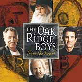 The Oak Ridge Boys: From the Heart