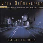 Joey DeFrancesco: Ballads and Blues