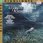 Dvorak: Rusalka (Highlights) / Neumann, Novak, et al