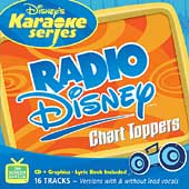 Disney's Karaoke Series: Disney's Karaoke Series: Radio Disney Chart Toppers