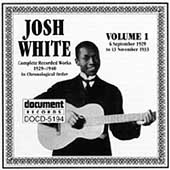 Josh White: Complete Recorded Works, Vol. 1 (1929-1933)