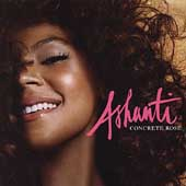 Ashanti: Concrete Rose