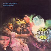 Canned Heat: Living the Blues [UK]