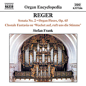 Organ Encyclopedia - Reger: Sonata no 2, etc / Stefan Frank