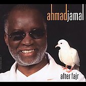 Ahmad Jamal: After Fajr [Digipak]