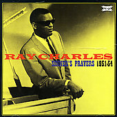 Ray Charles: Sinner's Prayers 1951-54