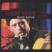 Harry Manx: Road Ragas Live