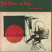 Bill Dixon: In Italy, Vol. 1