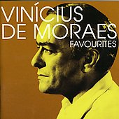Vin&#237;cius de Moraes: Favourites