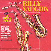 Billy Vaughn/Billy Vaughn & His Orchestra: Best of Billy Vaughn