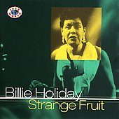 Billie Holiday: Strange Fruit [Jazz World]