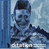 Pharoah Sanders: Meditation: Pharoah Sanders Selections, Take 2