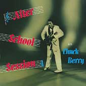 Chuck Berry: After School Session [Expanded]