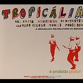 Various Artists: Soul Jazz Records Presents Tropicália: A Brazilian Revolution in Sound
