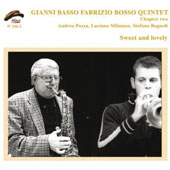 Gianni Basso: Chapter 2: Sweet & Lovely