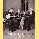 Harold Fethe: Out of Nowhere