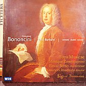 Bononcini: Luci Barbare - Cantatas, Duets, Sonatas / Zanetti