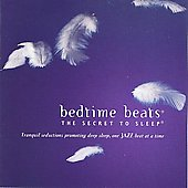 Bedtime Beats - The Secret to Sleep