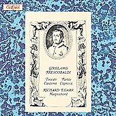 Frescobaldi: Toccatas, Partitas, Canzoni, Capricci / Egarr