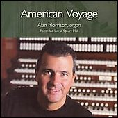 American Voyage - Creston, Sessler, Locklair / Alan Morrison