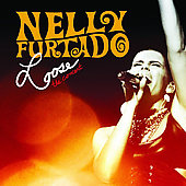 Nelly Furtado: Loose: The Concert