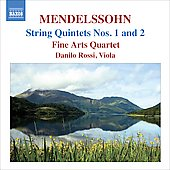 Mendelssohn: String Quintets no 1 & 2 / Danilo Rossi, Fine Arts Quartet
