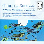 Gilbert & Sullivan: Ruddigore, Merchant of Venice / Sargent, Baker, Lewis, Brannigan, et al