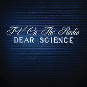 TV on the Radio: Dear Science [Slipcase]