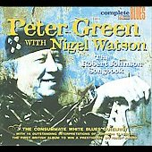 Peter Green/Peter Green Splinter Group: The Robert Johnson Songbook