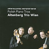 Polish Piano Trios - Malawski, Meyer / Altenberg Trio Vienna