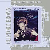 Clifford Brown (Jazz): The Emarcy Master Takes [Box]