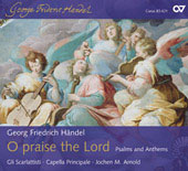 Handel: O praise the Lord HWV 254, etc / Arnold, Deckert, Eitrich, Vitzthum, Wagner, et al