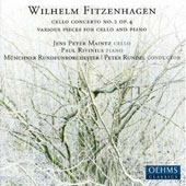 Wilhelm Fitznehagen: Cello Concerto No. 2; Various Pieces for Cello and Piano