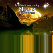 The Ultimate Most Relaxing Mozart in the Universe