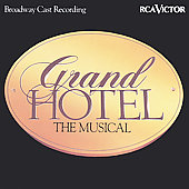 Original Broadway Cast: Grand Hotel (Broadway Cast Recording)