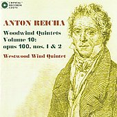 Reicha: Woodwind Quintets 10 - Op. 100 Nos. 1 & 2