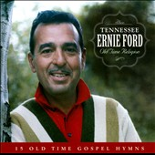 Tennessee Ernie Ford: Old Time Religion