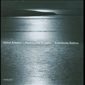 Hymns & Prayers / Gidon Kremer