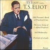 T.S. Eliot: T.S. Eliot Reads T.S. Eliot