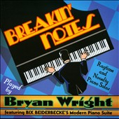 Bryan Wright: Breakin' Notes: Ragtime & Novelty Piano Solos