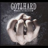 Gotthard: Need to Believe [Limited Edition Box]
