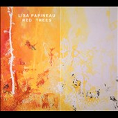 Lisa Papineau: Red Trees *