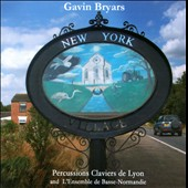 Gavin Bryars: New York / Music for percussion